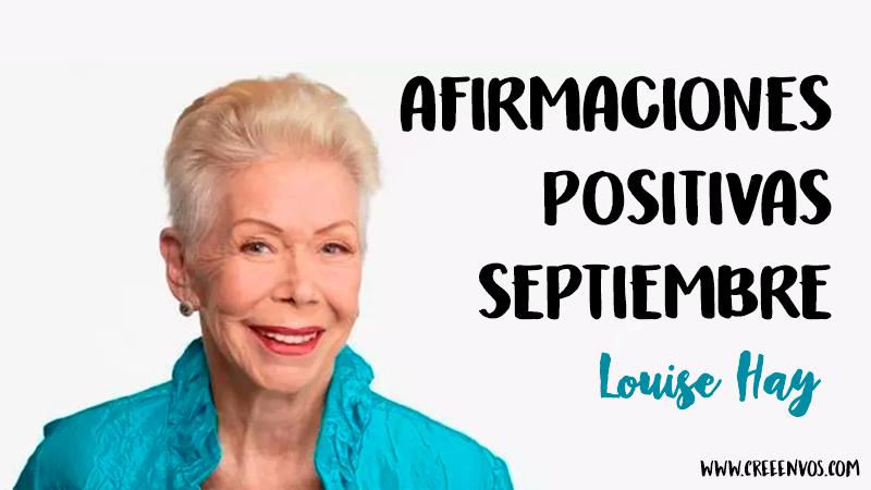 Una Afirmación para cada día del mes de Septiembre, por Louise Hay